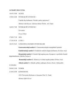 14 MART 2014 CUMA 14.45-15.00 AÇILIŞ 15.00