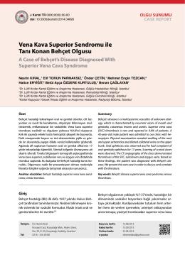 Vena Kava Superior Sendromu ile Tanı Konan