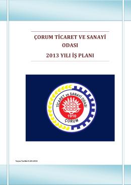 çorum ticaret ve sanayi odası 2013 yılı iş planı