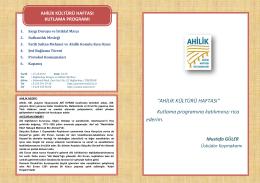 """""""AHİLİK KÜLTÜRÜ HAFTASI"""" Kutlama programına katılımınızı rica"""