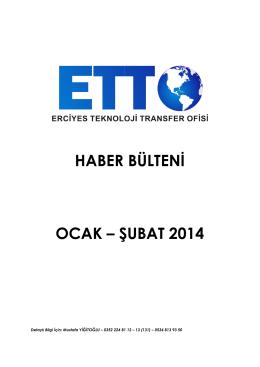 haber bülteni ocak – şubat 2014 - Erciyes Teknoloji Transfer Ofisi