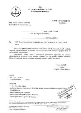 Müdürlüğümüzün konu ile ilgili 30/05/2014 tarih ve 2198453 sayılı