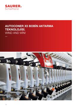 autoconer x5 bobın aktarma teknolojısı. wınd and wın!
