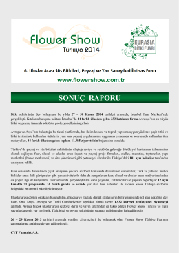 SONUÇ RAPORU - Flower Show Turkey
