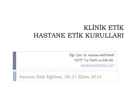 Klinik Etik Vaka Analizi Stajı - Hacettepe Üniversitesi Tıp Fakültesi