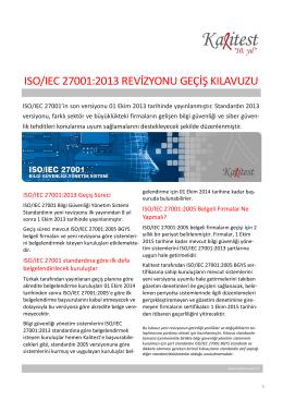 Daha fazla bilgi için lütfen ISO 27001:2013 revizyonu geçiş