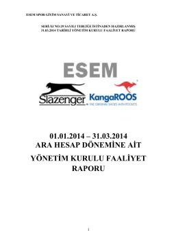 Esem Spor Faaliyet Raporu 31 03 2014