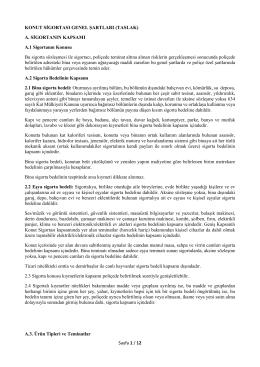 Sayfa 1 / 12 KONUT SİGORTASI GENEL ŞARTLARI (TASLAK) A