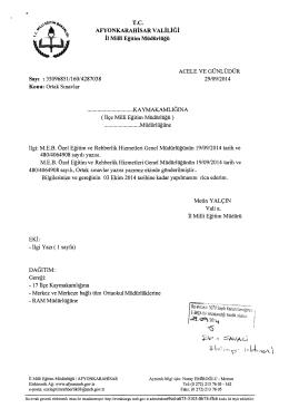 Müdürlüğümüzün konu ile ilgili 29/09/2014 tarih ve 4287038 sayılı