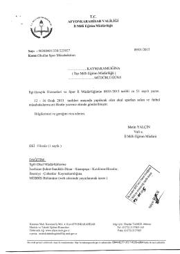 Müdürlüğümüzün konu ile ilgili 09/01/2015 tarih ve 223927 sayılı