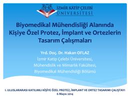 Biyomedikal Mühendisliği Alanında Kişiye Özel Protez, İmplant ve