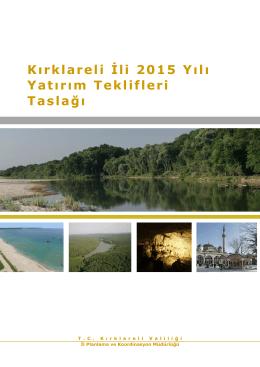 Kırklareli İli 2015 Yılı Yatırım Teklifleri Taslağı
