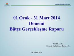 1. Üç Aylık Bütçe Gerçekleşme Raporu