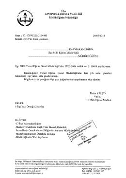 Müdürlüğümüzün konu ile ilgili 29/05/2014 tarihli ve 2164985 sayılı