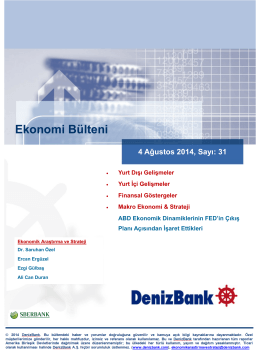 Yurt Dışı Gelişmeler DenizBank Ekonomi Bülteni 4 Ağustos 2014