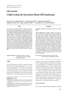 Ciddi Aritmi ile Seyreden Pinch-Off Sendromu
