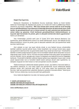 Değerli Üye İşyerimiz, Bankacılık Düzenleme ve Denetleme Kurumu