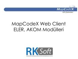 MapCodeX Web Client ELER, AKOM Modülleri