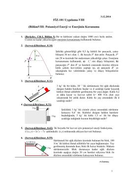 FİZ-101 Uygulama-VIII (BölümVIII: Potansiyel Enerji ve Enerjinin