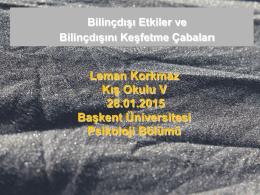 Leman Korkmaz Kış Okulu V 28.01.2015 Başkent Üniversitesi