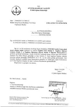Müdürlüğümüzün konu ile ilgili 23/02/2015 tarih ve 1989132 sayılı