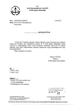 Müdürlüğümüzün konu ile ilgili 11/03/2015 tarih ve 2666427 sayılı