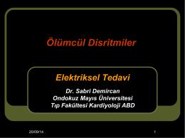 Ölümcül disritmiler / elektriksel tedavileri