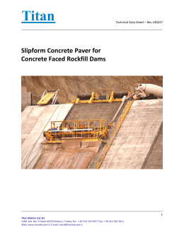 Slipform Concrete Paver for Concrete Faced Rockfill Dams