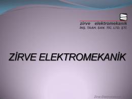 Tanıtım Dosyası - Zirve Elektromekanik