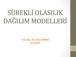 Sürekli Olasılık Dağılım Modelleri II (04.12.2014)