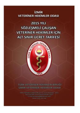 2015 Yılı Sözleşmeli Çalışan Veteriner Hekimler İçin Alt Sınır Ücret
