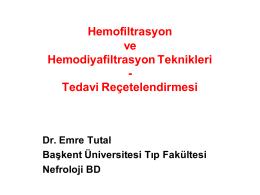 Hemofiltrasyon ve Hemodiyafiltrasyon Teknikleri