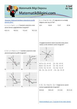 Kazanım: Doğrusal denklem sistemlerini grafik çizerek çözer. 3 = x