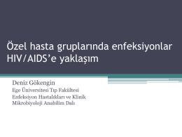 HIV pozitif hastanın izleminde birinci basamak hekimin rolü