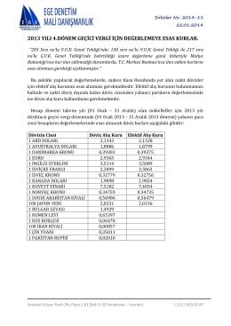 2013 yılı 4.dönem geçici vergi için değerlemeye esas kurlar.
