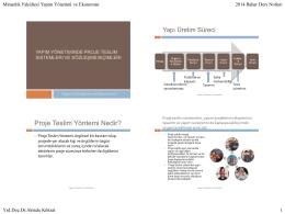 Ders7-Yapim Yonetiminde Proje Teslim Sistemleri ve