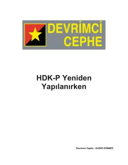 HDK-P Yeniden Yapılanırken