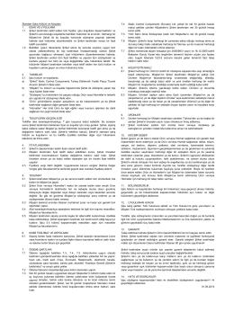 Standart Satış Hüküm ve Koşulları 1. ESAS VE UYGULAMA 1.1