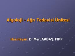 Algoloi-Aðrý Tedavisi - Doç.Dr.Mert AKBAŞ,FIPP