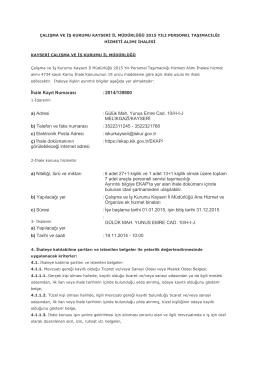 İhale Kayıt Numarası :2014/139800 a) Adresi : Gülük Mah. Yunus
