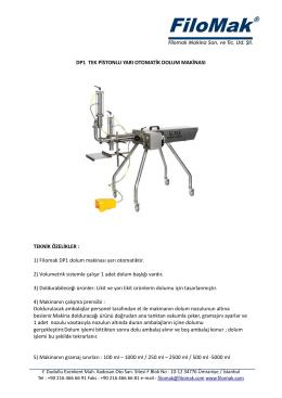 1) Filomak DP1 dolum makinası yarı otomatiktir. 2) Vol