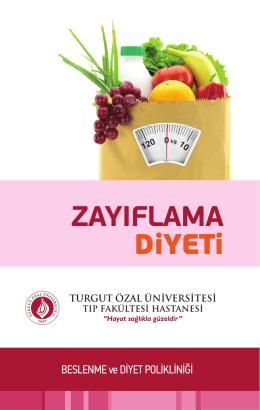ZAYIFLAMA DiYETi - Turgut Özal Üniversitesi Hastanesi