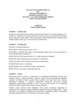EGAŞ ECZANE GEREÇLERİ A.Ş. İLE SOSYAL