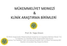 Yağız ÜRESİN - İstanbul Üniversitesi Klinik Araştırmalar