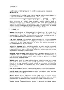 TR Opsiyon DCD Çerçeve Sözleşmesi ve Kullanım Esasları