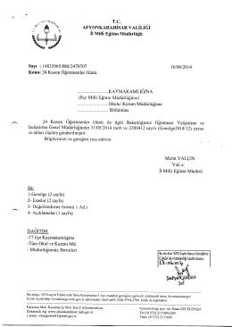 Müdürlüğümüzün konu ile ilgili 16/06/2014 tarih ve 2470707 sayılı