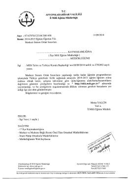 Müdürlüğümüzün konu ile ilgili 11/09/2014 tarih ve 3881458 sayılı