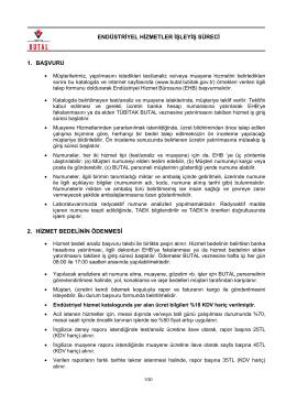 endüstriyel hizmetler işleyiş süreci 1. başvuru 2. hizmet bedelinin