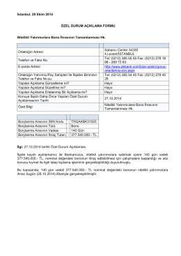 İstanbul, 28 Ekim 2014 ÖZEL DURUM AÇIKLAMA FORMU