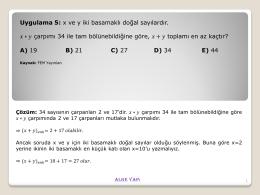 Uygulama 5: x ve y iki basamaklı doğal sayılardır. ∗ çarpımı 34 ile